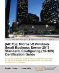 Win a free copy of the SBS2011 70-169 Certification Guide